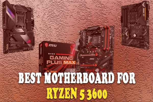 11+-best-Motherboard-for-ryzen5-3600
