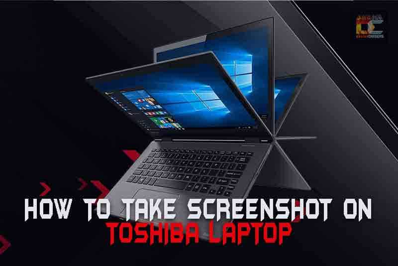 how to take screenshot on toshiba laptop